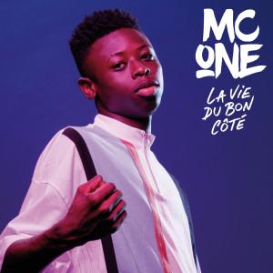 Album La vie du bon côté from MC ONE