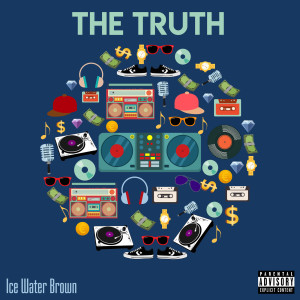 Album The Truth from Ice Water Brown