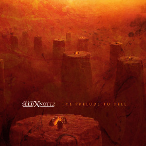 Album The Prelude to Hell (Explicit) from Nottz