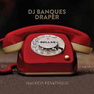 Album Bellas(Explicit) from Kevi Kev