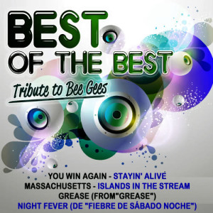 Album Best of the Best-Tribute to the Bee Gees from Xtc Planet
