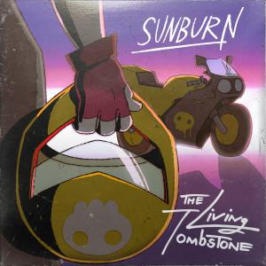 The Living Tombstone的專輯Sunburn