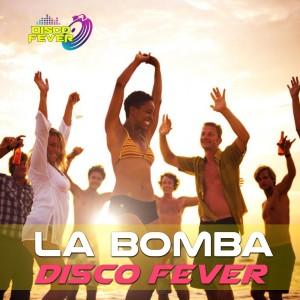 Album La Bomba from Disco Fever