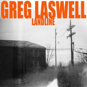 Landline 2012 Greg Laswell