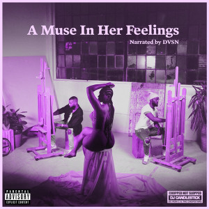 Album A Muse In Her Feelings (Chopnotslop Remix) (Explicit) from dvsn