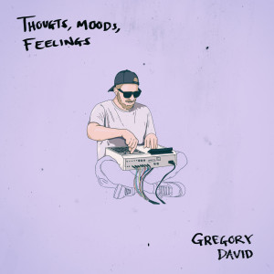 Album Thoughts, Moods, Feelings from Gregory David