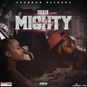 Album Mighty (Explicit) from Squash