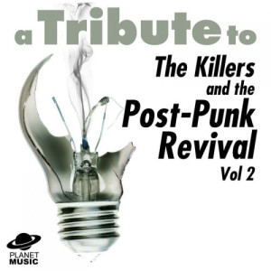 The Hit Co.的專輯A Tribute to the Killers and the Post-Punk Revival Vol 2