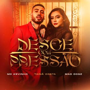 Album Desce com Pressão from Mad Dogz