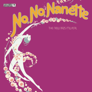 Album No, No, Nanette (New Broadway Cast Recording (1971)) from Jack Gilford