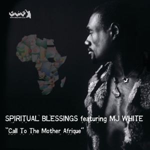 Album Call to the Mother Afrique from Spiritual Blessings