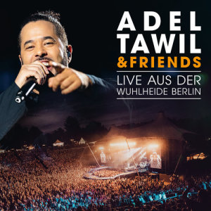 Album Adel Tawil & Friends: Live aus der Wuhlheide Berlin from Adel Tawil