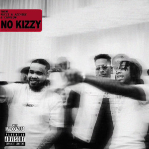 Album No Kizzy (Explicit) from Rucci