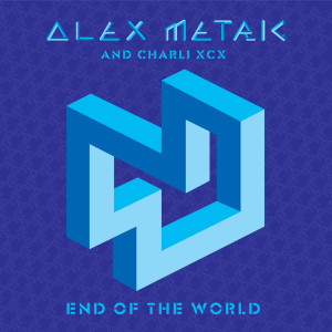 End Of The World 2011 Alex Metric