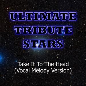 Ultimate Tribute Stars的專輯DJ Khaled feat. Chris Brown, Rick Ross, Nicki Minaj & Lil Wayne - Take It To The Head (Vocal Melody Version)