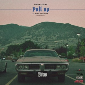 Album Pull Up (feat. Mozzy & C-Mack) (Explicit) from Stizzy Stackz
