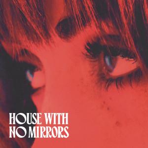 Sasha Sloan的專輯House With No Mirrors
