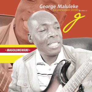 Album Magolongwani from George Maluleke Navan'Wanati Sisters No. 27