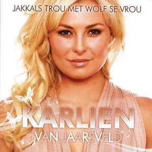 Album Jakkals Trou Met Wolf Se Vrou from Karlien Van Jaarsveld