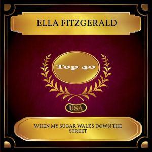 Ella Fitzgerald的專輯When My Sugar Walks Down The Street