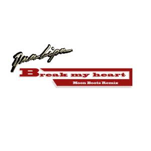 Dua Lipa的專輯Break My Heart (Moon Boots Remix)