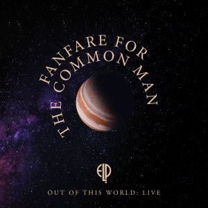 Album Fanfare for the Common Man (Live at Olympic Stadium, Montreal, 1977) from Emerson, Lake & Palmer