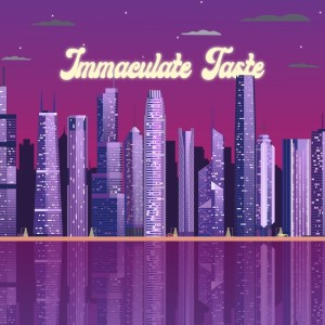 Album Immaculate Taste from engelwood