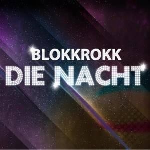 Album Die Nacht from BLOKKROKK