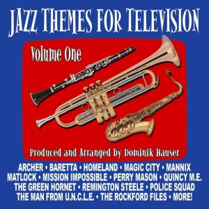 Dominik Hauser的專輯Jazz Themes for Television - Volume One