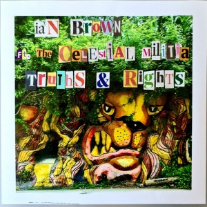 Album Truths & Rights from Ian Brown