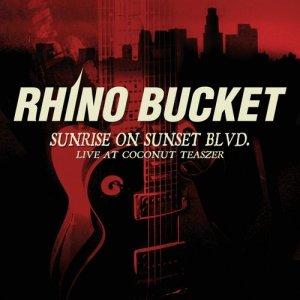 Album Sunrise On Sunset Blvd. from Rhino Bucket