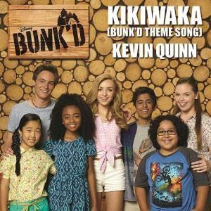 Album Kikiwaka (Bunk'd Theme Song) from Kevin Quinn