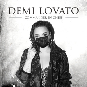 Commander In Chief dari Demi Lovato