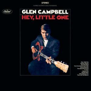 Glen Campbell的專輯Hey Little One