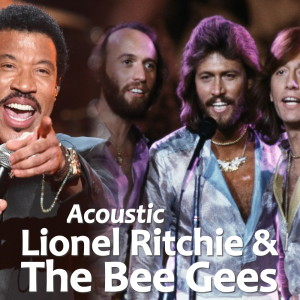 Album Acoustic Lionel Ritchie & The Bee Gees from Lionel Ritchie