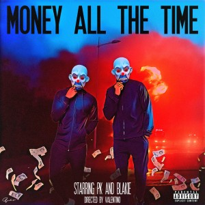 Album Money All the Time (Explicit) from Blakie