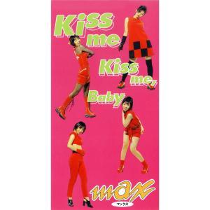 收聽Max的KISS ME KISS ME BABE (KISS ME KISS ME BABY) [RANDOMIZER MIX] (RANDOMIZER MIX)歌詞歌曲