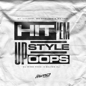 Album Hit 'em up Style Oops (Explicit) from Mc Lan