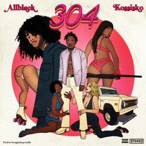 Album 304 (feat. Kossisko) from ALLBLACK