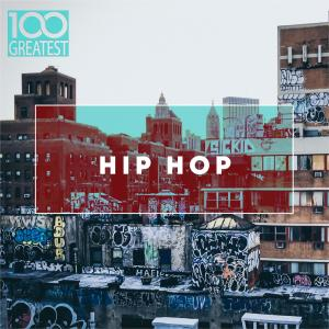Album 100 Greatest Hip-Hop from Various Artists