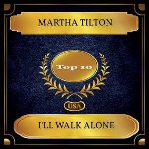 Album I'll Walk Alone from Martha Tilton