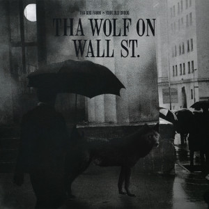 Album Tha Wolf On Wall St (Explicit) from Your Old Droog