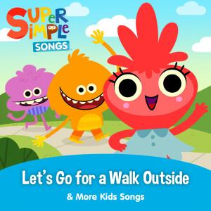 Let's Go for a Walk Outside & More Kids Songs dari Super Simple Songs
