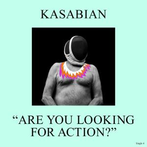 Kasabian的專輯Are You Looking for Action?