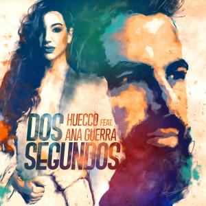 Dos Segundos (feat. Ana Guerra)
