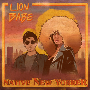 Album Native New Yorker from LION BABE