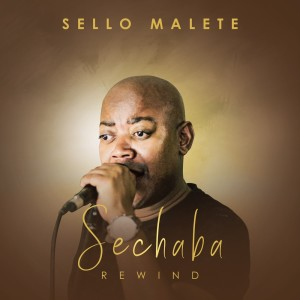 Album Sechaba Rewind from Sello Malete