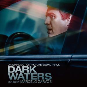 Album Dark Waters (Original Motion Picture Soundtrack) from Marcelo Zarvos