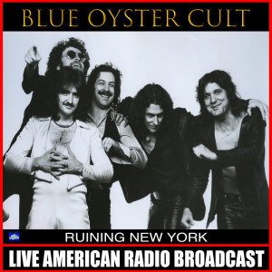 Album Ruining New York from Blue Oyster Cult
