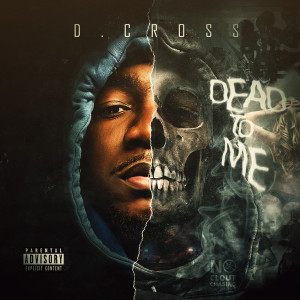 Album Dead To Me from D.Cross